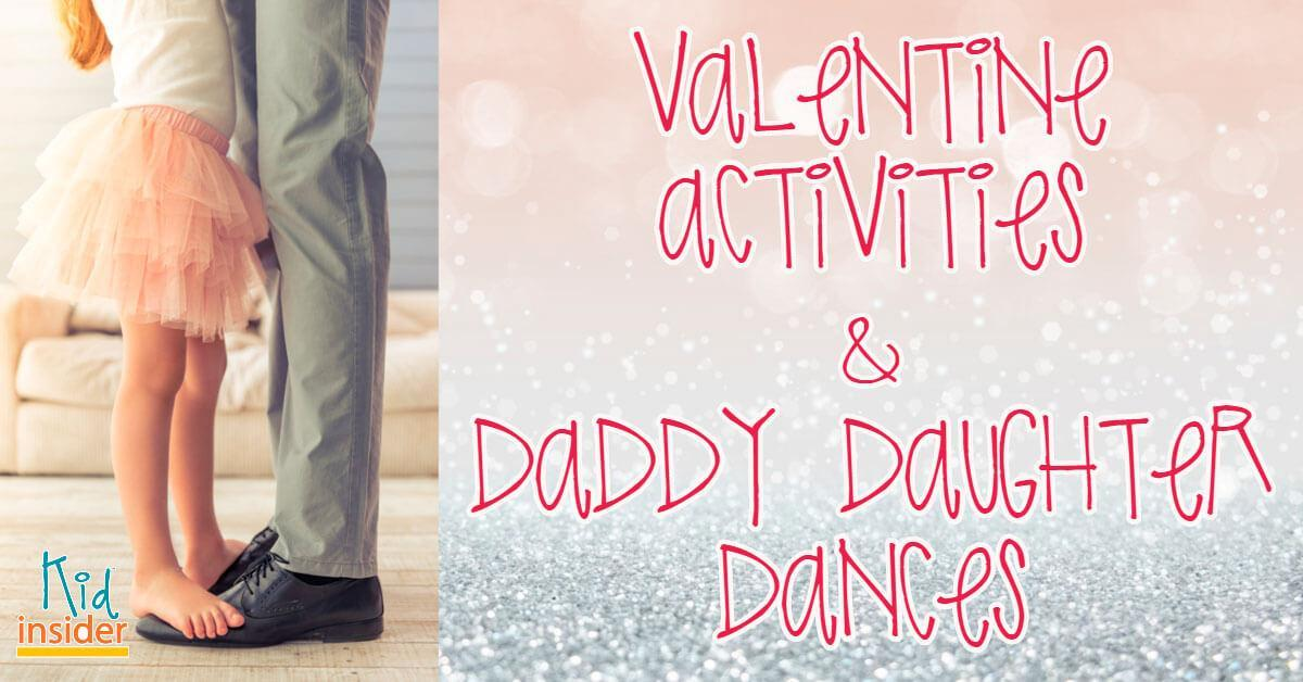 Daddy-Daughter Dances and Valentine's Activities in Skagit County