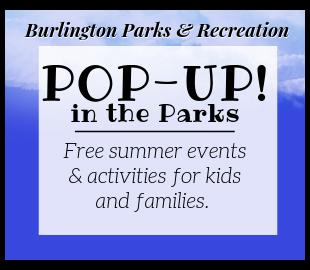 Burlington Parks & Recreation Pop Ups in the Parks