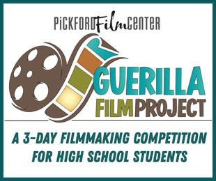 Pickford Film Center Guerrilla Film Project
