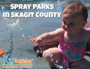 Skagit County Spray Parks Guide
